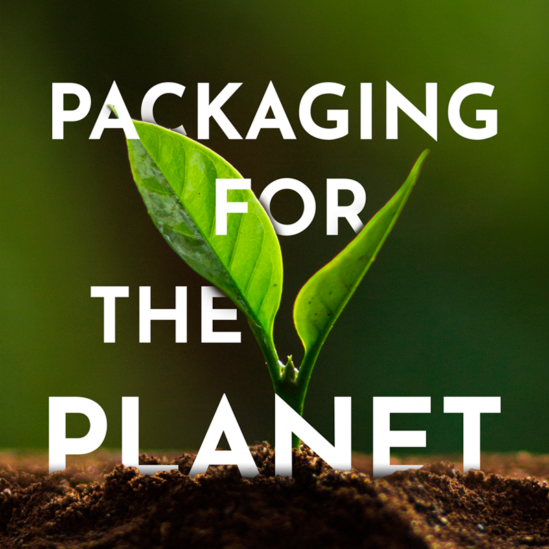 Packaging for the Planet